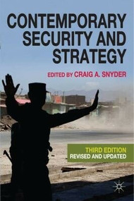 Contemporary Security and Strategy by Craig A. Snyder, 9780230241503