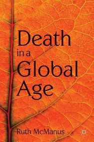 Death in a Global Age by Ruth McManus, 9780230224520