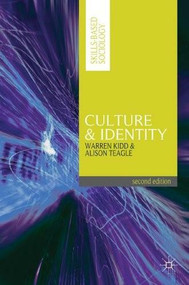 Culture and Identity by Warren Kidd, Alice Kessler-Harris, Alison Teagle, 9780230281028