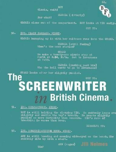 The Screenwriter in British Cinema by Jill Nelmes, 9781844573660