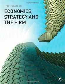 Economics, Strategy and the Firm by Paul Cashian, 9780333992975
