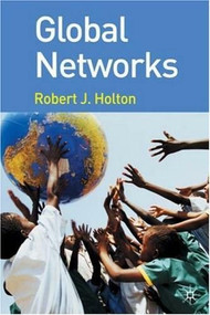 Global Networks by Robert J. Holton, 9780230521056