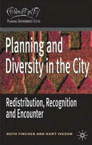 Planning for Diversity (Redistribution, Recognition and Encounter) by Ruth Fincher, Kurt Iveson, 9781403938107