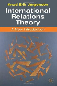 International Relations Theory (A New Introduction) by Knud Erik Jørgensen, 9781403947000