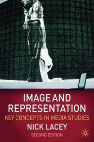 Image and Representation (Key Concepts in Media Studies) by Nick Lacey, 9780230203358