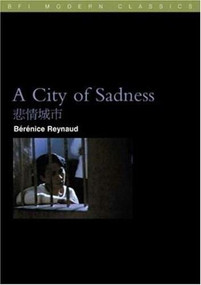 A City of Sadness by Berenice Reynaud, 9780851709307