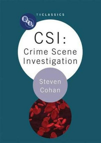 CSI: Crime Scene Investigation by Steven Cohan, 9781844572557
