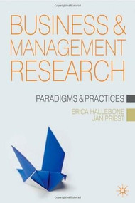 Management Research by Erica Hallebone, Jan Priest, 9781403997166