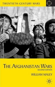 The Afghanistan Wars (Second Edition) by William Maley, 9780230213142