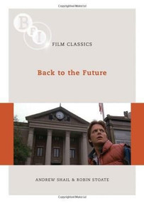Back to the Future by Andrew Shail, Robin Stoate, 9781844572939