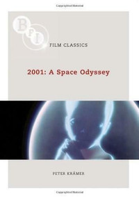 2001: A Space Odyssey - 9781844572861 by Peter Kramer, 9781844572861