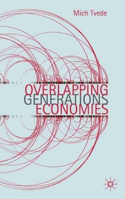 Overlapping Generations Economies by Mich Tvede, 9780230243347