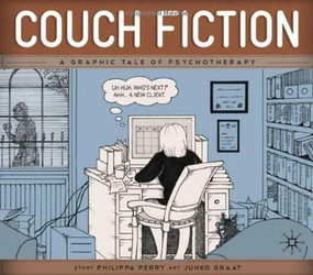 Couch Fiction (A Graphic Tale of Psychotherapy) by Philippa Perry, Junko Graat, Andrew Samuels, 9780230252035