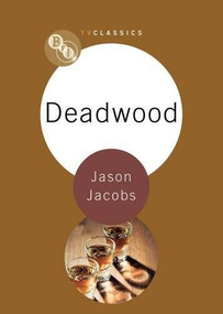Deadwood - 9781844573622 by Jason Jacobs, 9781844573622