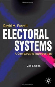 Electoral Systems (A Comparative Introduction) by David M. Farrell, 9781403912312