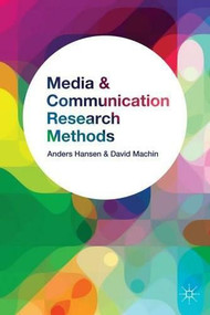 Media and Communication Research Methods (An Introduction) - 9780230000070 by Anders Hansen, David Machin, 9780230000070