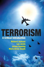 Terrorism (A Critical Introduction) by Richard Jackson, Marie Breen Smyth, Jeroen Gunning, Lee Jarvis, 9780230221185