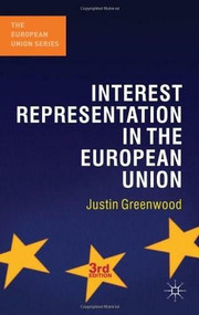 Interest Representation in the European Union by Justin Greenwood, 9780230271944