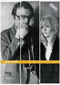 Ken Loach (The Politics of Film and Television) by John Hill, 9781844572038