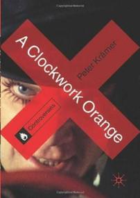 A Clockwork Orange by Peter Kramer, Peter Krämer, Peter Krämer, 9780230302129