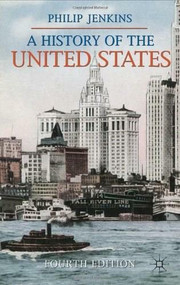 A History of the United States by Philip Jenkins, 9780230282872