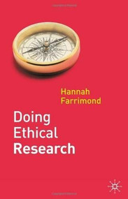 Doing Ethical Research by Hannah Farrimond, 9780230297470