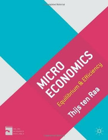 Microeconomics (Equilibrium and Efficiency) by Thijs ten Raa, 9780230201132