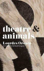 Theatre and Animals (Miniature Edition) by Lourdes Orozco, 9780230361430