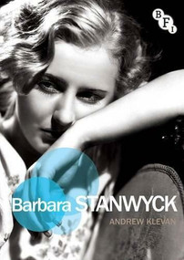 Barbara Stanwyck by Andrew Klevan, 9781844576487
