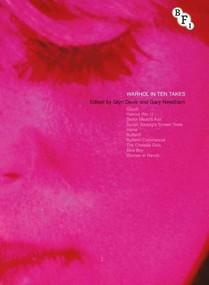 Warhol in Ten Takes by Glyn Davis, Gary Needham, 9781844574018