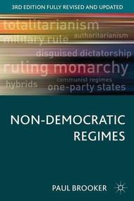 Non-Democratic Regimes by Paul Brooker, 9781137305794