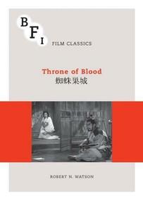 Throne of Blood by Robert N. Watson, 9781844576647