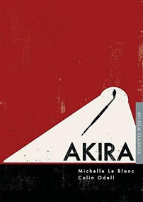 Akira by Michelle Le Blanc, Colin Odell, 9781844578085