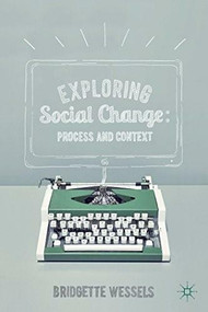 Exploring Social Change (Process and Context) - 9780230361058 by Bridgette Wessels, 9780230361058