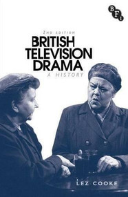 British Television Drama (A History) - 9781844576234 by Lez Cooke, 9781844576234