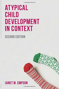 Atypical Child Development in Context by Janet Empson, 9781137302632