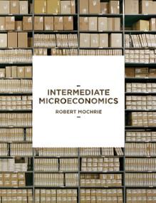 Intermediate Microeconomics by Robert Mochrie, 9781137008442