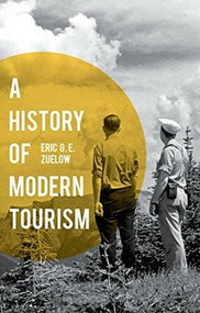 A History of Modern Tourism by Eric Zuelow, 9780230369658