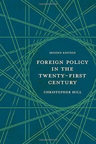Foreign Policy in the Twenty-First Century - 9780230223738 by Christopher Hill, 9780230223738