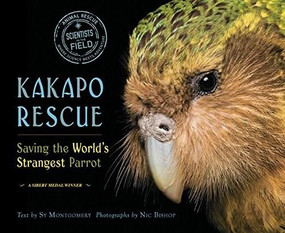 Kakapo Rescue (Saving the World's Strangest Parrot) - 9780544668294 by Sy Montgomery, Nic Bishop, 9780544668294