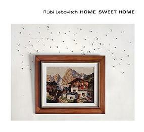 Home Sweet Home by Rubi Lebovitch, Eran Bar-Gil, Crista Dix, 9781942084136