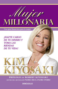 Mujer Millonaria / Rich Woman: A Book on Investing for Women by Kim Kiyosaki, 9786073141772