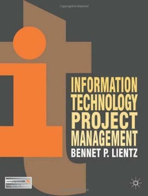 Information Technology Project Management by Bennet P. Lientz, 9780230300361