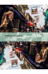 Nollywood Central by Jade L. Miller, 9781844576913