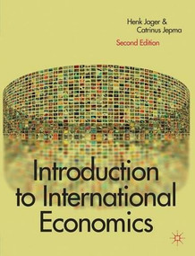 Introduction to International Economics by Henk Jager, Catrinus Jepma, Elise Kamphuis, 9780230202412