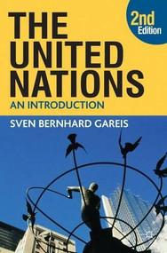 The United Nations - 9780230208902 by Sven Bernhard Bernhard Gareis, Johannes Varwick, 9780230208902