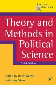 Theory and Methods in Political Science (Third Edition) by David Marsh, Gerry Stoker, 9780230576278