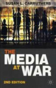 The Media at War by Susan L. Carruthers, 9780230244573