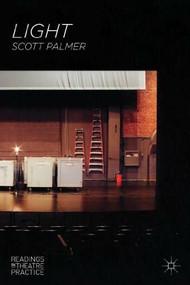 Light (Readings in Theatre Practice) by Scott Palmer, 9780230551909