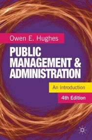 Public Management and Administration by Owen E. Hughes, 9780230231269